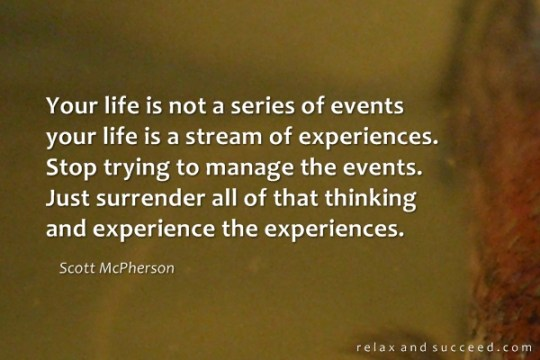 1005-relax-and-succeed-your-life-is-not-a-series-of-events