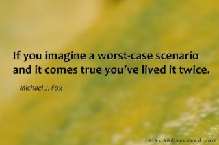 1014-relax-and-succeed-if-you-imagine-a-worst-case-scenario