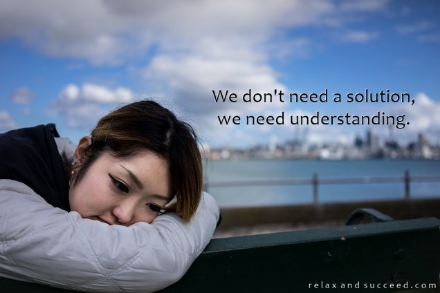 1289 Relax and Succeed - We don't need a solution we need understanding