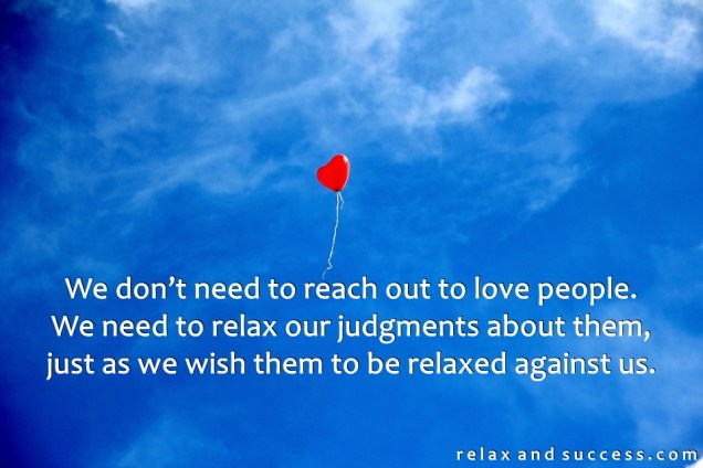 1309 Relax and Succeed - We don't need to reach out to love