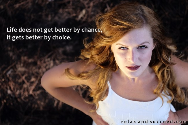 1370 Relax and Succeed - Life does not get better by chance