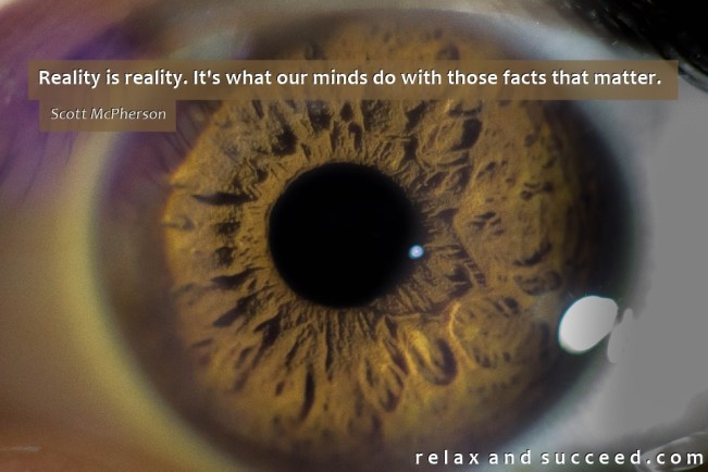 1381 Relax and Succeed - Reality is reality
