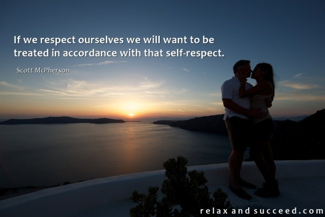 1395 Relax and Succeed - If we respect ourselves