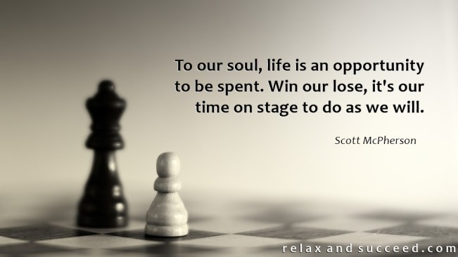 1416 Relax and Succeed - To our soul life is an opportunity