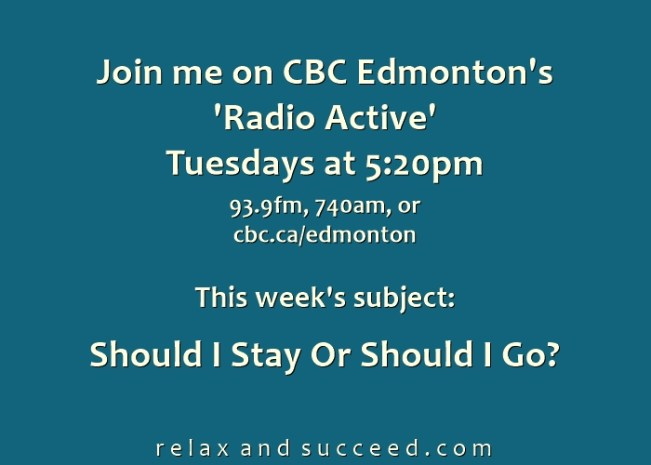 1417 CBC Radio Active Weekly Announcement - Should I Stay or Should I Go