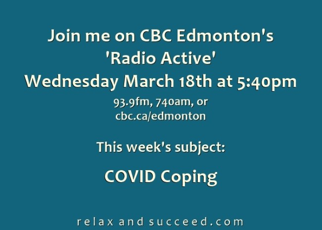 1436 Relax and Succeed - CBC Radio Column - COVID Crisis