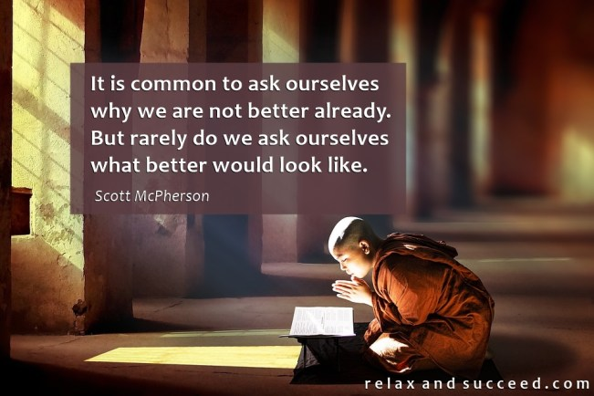 1461 Relax and Succeed - It is common to ask ourselves