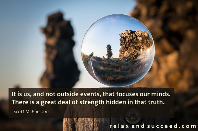1464 Relax and Succeed - It is us and not outside events