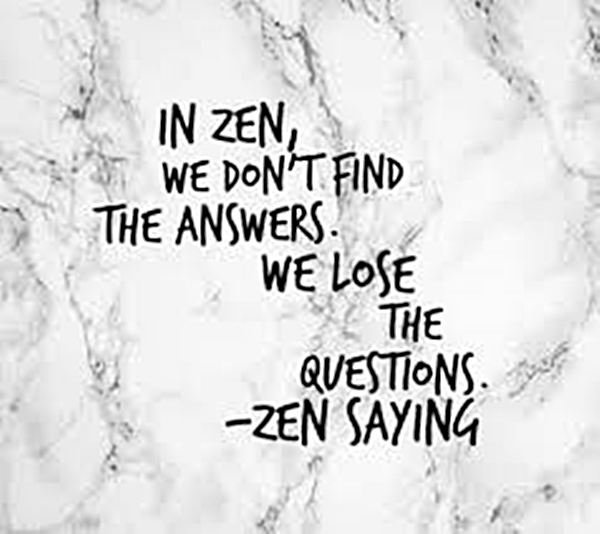 1465 Relax and Succeed - In Zen we don't find the answers