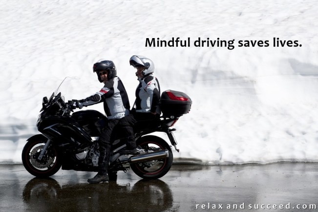 1491 Relax and Succeed - Mindful driving saves lives