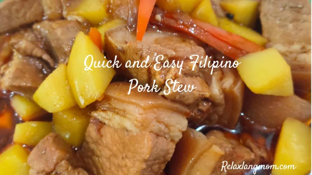 Quick and Easy Filipino Pork Stew