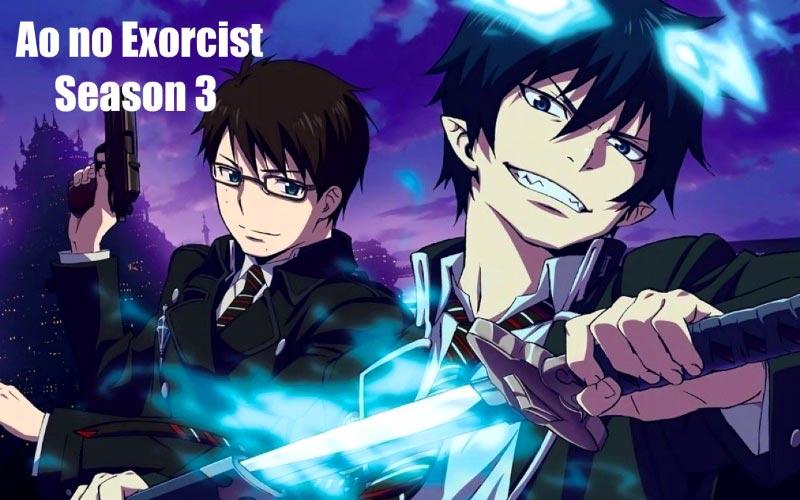 ao no exorcist season 3 release date