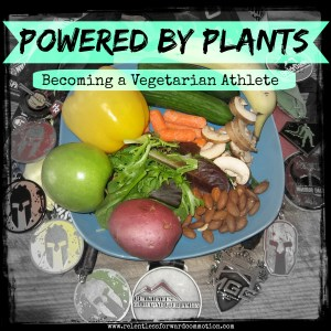 Powered by Plants: My Journey to Becoming a Vegetarian Athlete