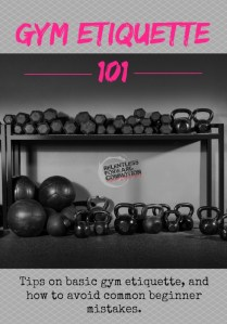 Gym Etiquette 101: Survival Tips for Beginners