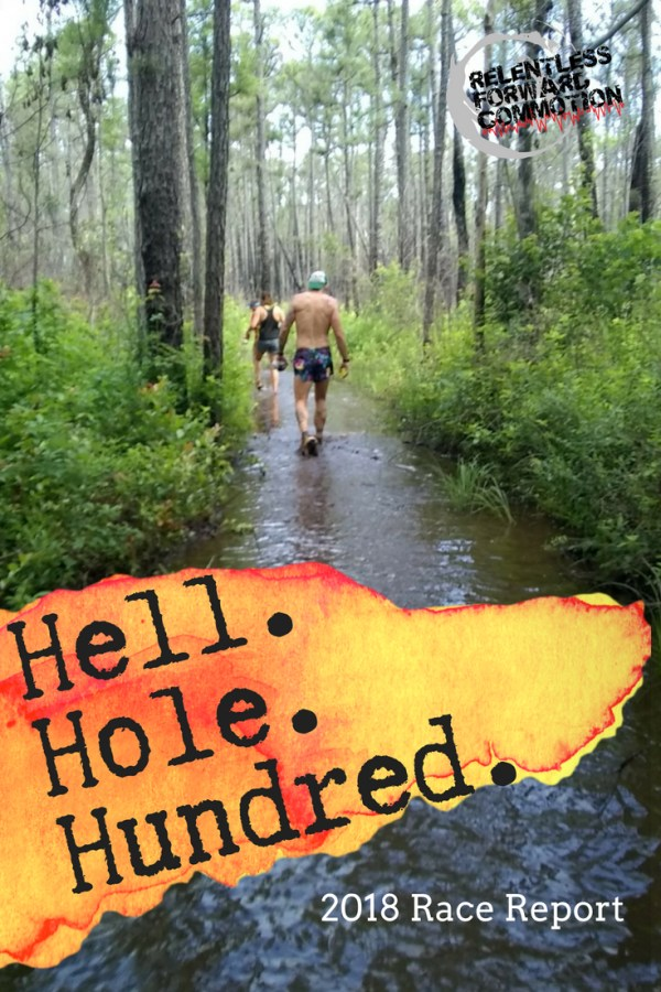 Hell Hole Hundred Race Report