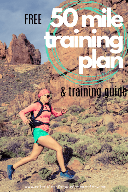 free 50 mile training plan and training guide