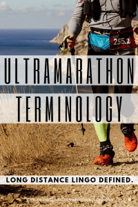 Ultramarathon Terminology: Long Distance Lingo