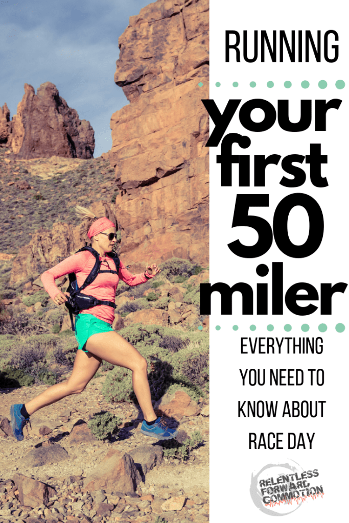 Running your first 50 miler: Everything you need to know about race day