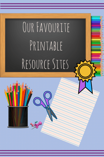 Our Favourite Printable Resource Sites