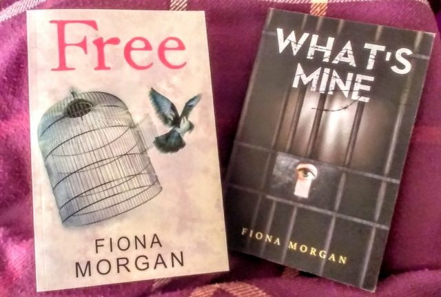Free & What's Mine by Fiona Morgan
