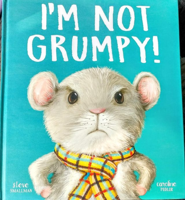 I'm Not Grumpy! Book Cover