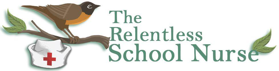 The Relentless School Nurse