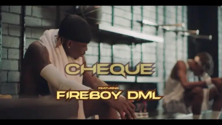 "Cheque x Fireboy DML – ""History video"""