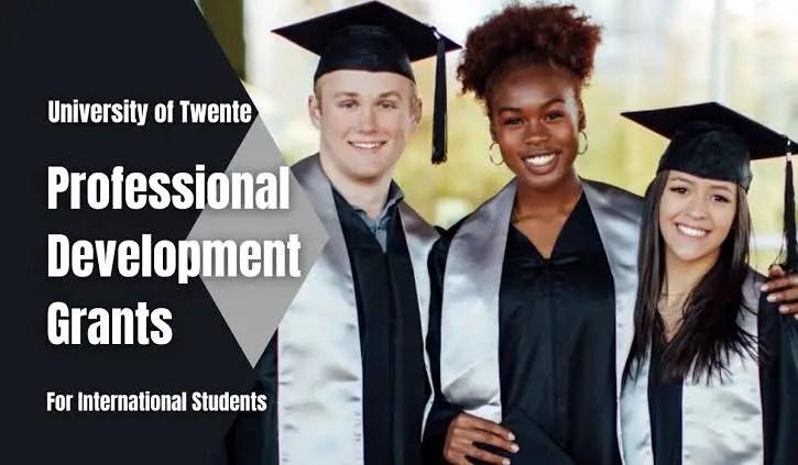 Professional Development Grants for International Students at University of Twente USA