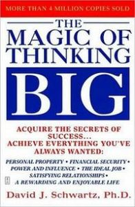 The_Magic_of_Thinking_Big