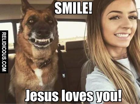 Smile Jesus Loves You Relidicous Com