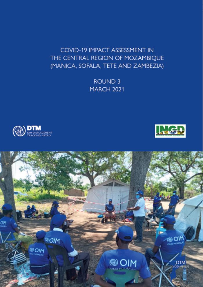 Mozambique Covid 19 Impact Assessment In The Central Region Of Mozambique Manica Sofala Tete And Zambezia Round 3 March 2021 Mozambique Reliefweb