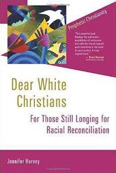 """Dear White Christians,"" by Jennifer Harvey. Photo courtesy of Jennifer Harvey"