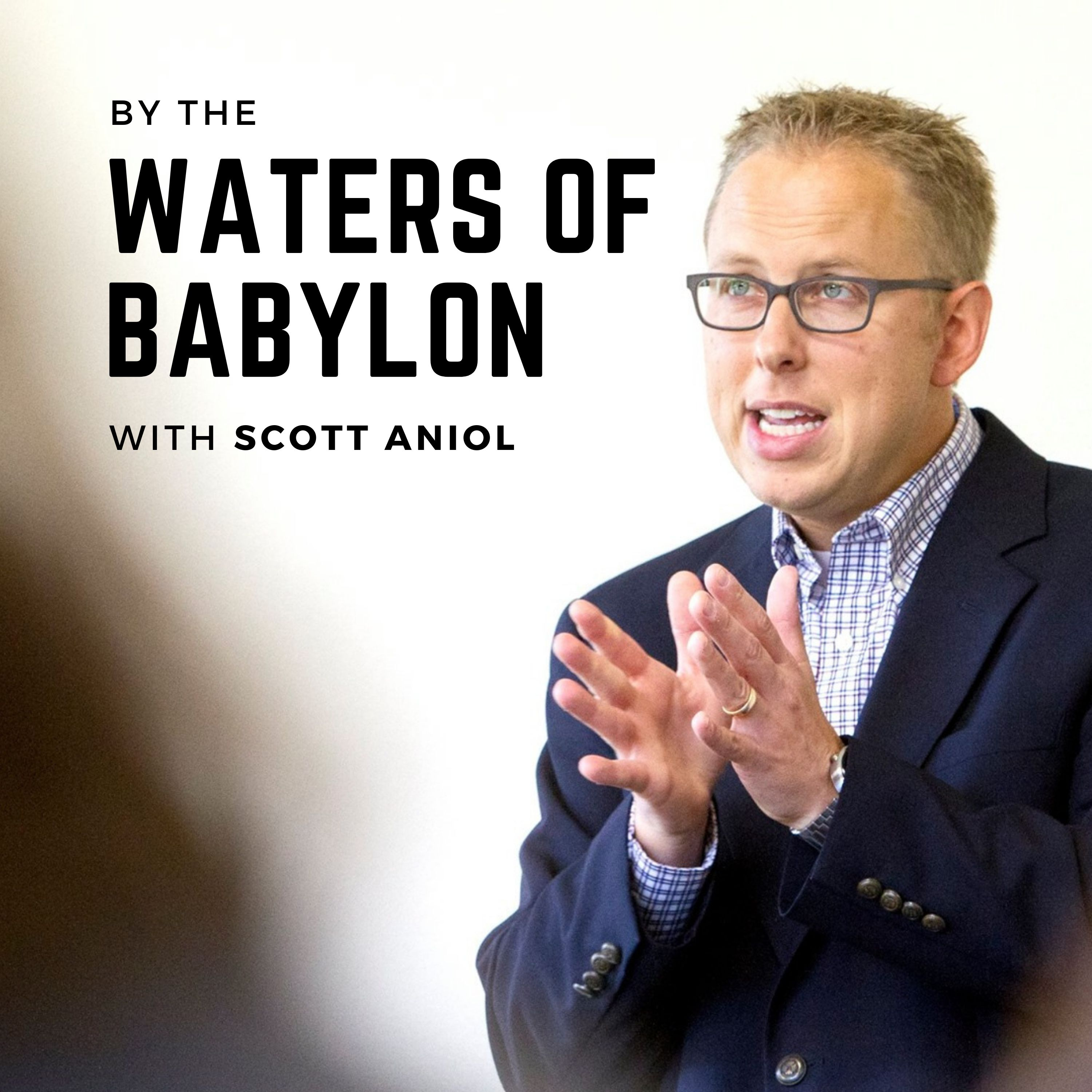 "Episode 4 of ""By the Waters of Babylon"" podcast is now available: ""Work that Serves Christ"""