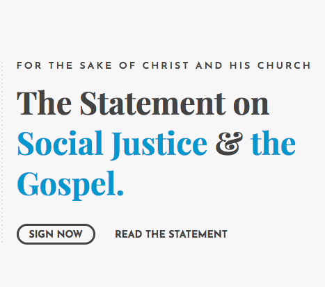 Statement on Social Justice & the Gospel Released