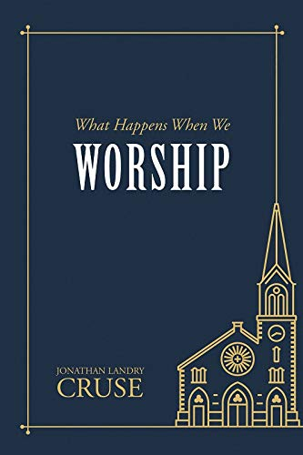 Book Recommendation: What Happens When We Worship