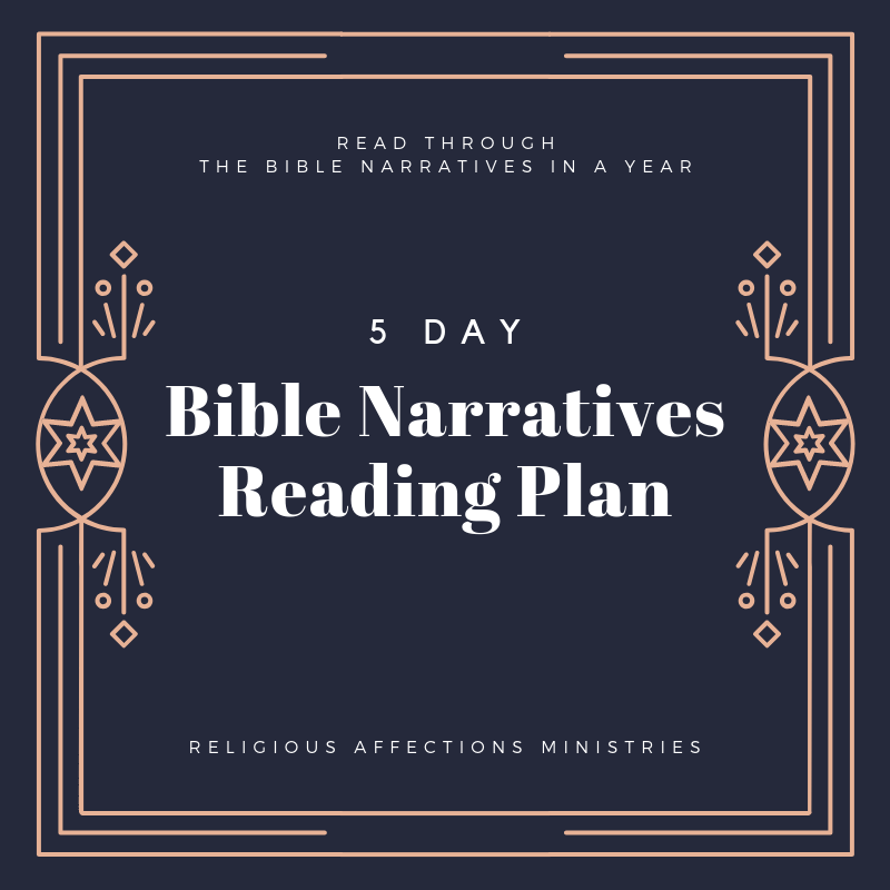 Start the New Year with Our Bible Narratives Reading Plan