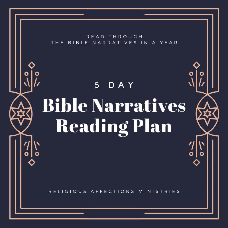 Bible Narratives Reading Plan for Individual/Family