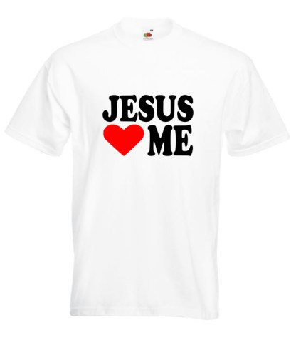 Jesus Loves Me White T-shirt