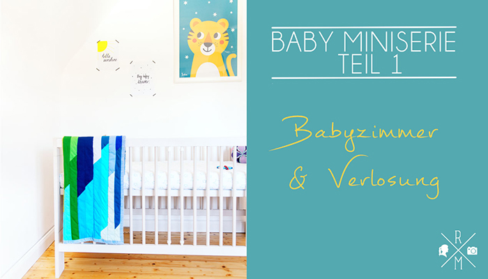 Babyzimmer und Give Away (Video)