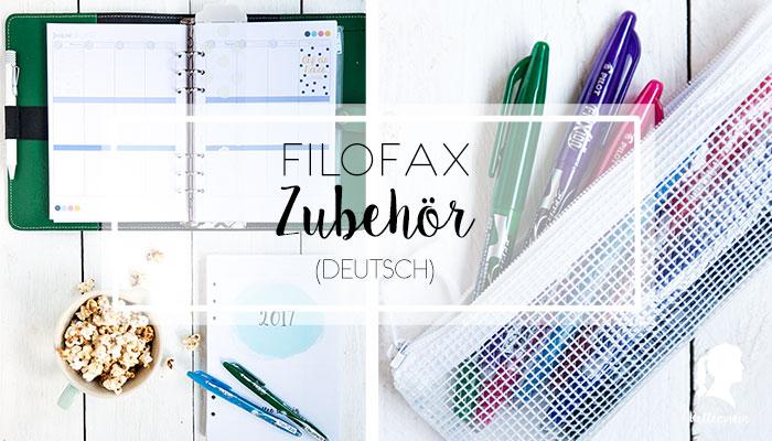 Filofax Zubehör, Setup und Bullet Journal Key - Alles was man fürs Filofaxing braucht   relleomein.de