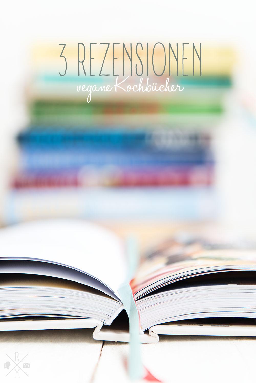Fazit zum veganen Januar - Buchempfehlung zu drei veganen Kochbüchern vegane Rezepte  relleomein.de
