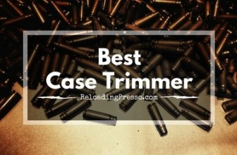 High & Tight! 5 Best Case Trimmers 2017 [Right Shape Every Time]