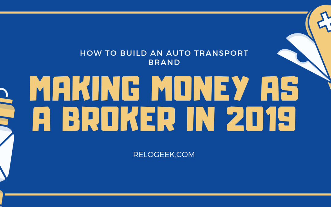 Can you make money as an auto transport broker in 2019?