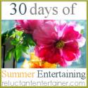 30 days of Summer Entertaining