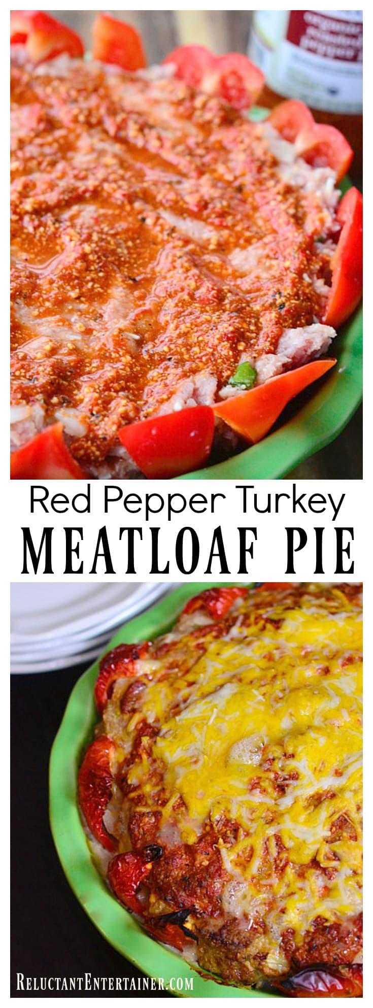 Red Pepper Turkey Meatloaf Pie