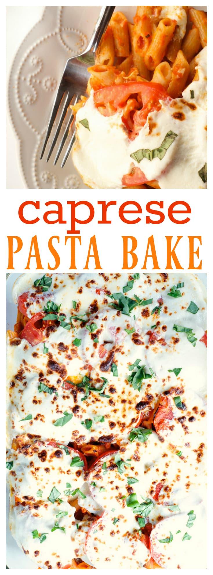 Caprese Pasta Bake with Fresh Garden Tomatoes