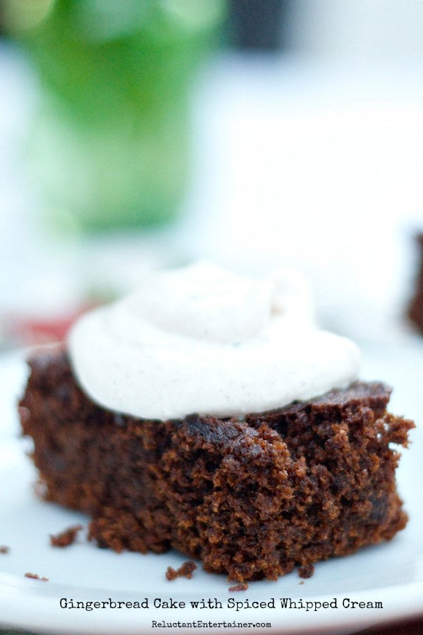 Gingerbread Cake with Spiced Whipped Cream   ReluctantEntertainer.com