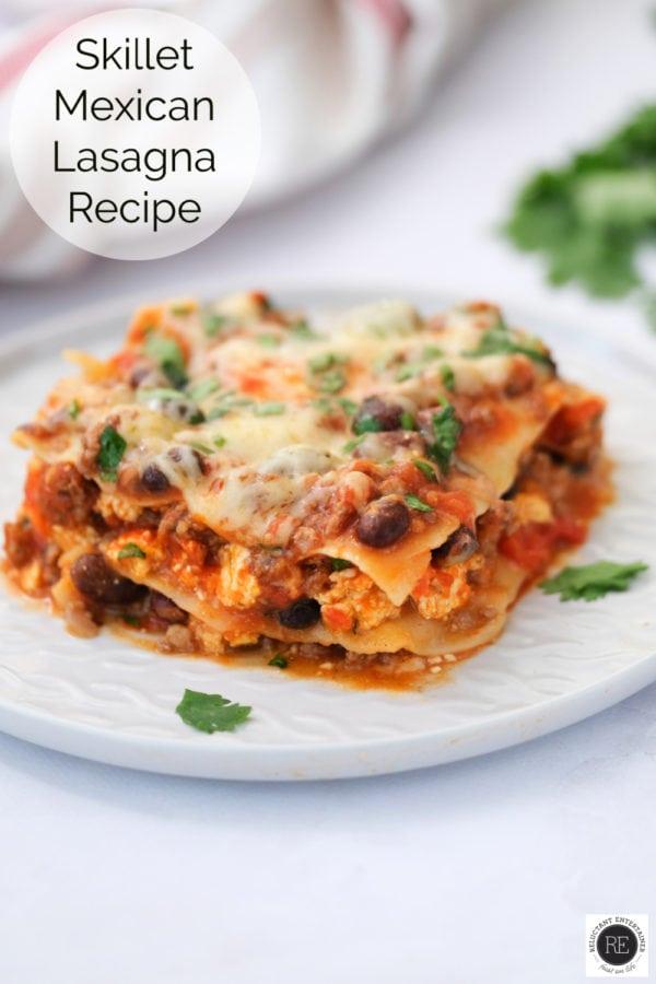 a serving of Skillet Mexican Lasagna