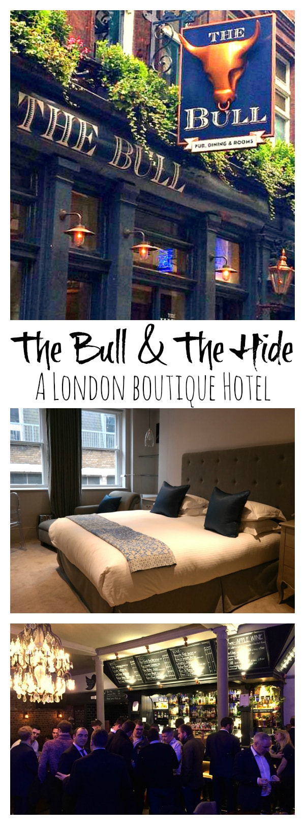 The Bull and The Hide: A London Boutique Hotel at Reluctant Entertainer