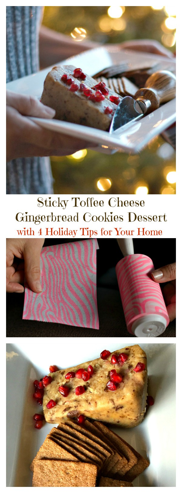 Sticky Toffee Cheese Gingerbread Cookies Dessert with 4 Holiday Tips for Your Home